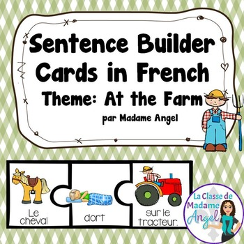 Farm Themed Sentence Builder Cards in French (la ferme)