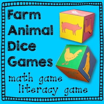 Farm Animal Math and Literacy: Dice Games
