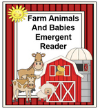 Farm Animals And Babies Emergent Reader