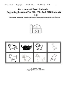 """Verb """"to see"""" & Farm Animals-Beginning Lessons For ELL, ESL & ELD Students  K-2"""