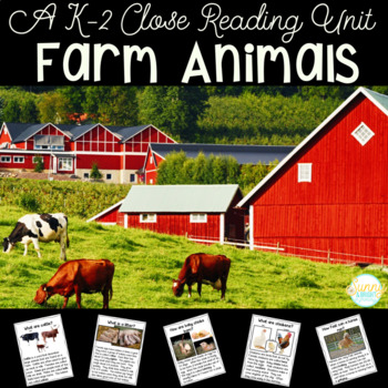 Farm Animals- Close Reading- Kindergarten & First Grade