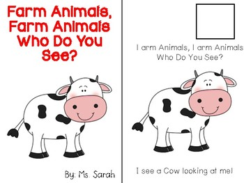 Farm Animals, Farm Animals, Who Do You See?