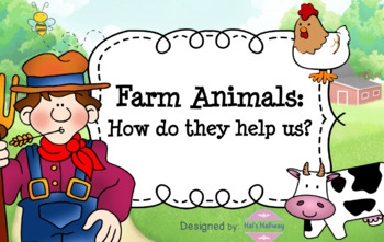 Farm Animals: How do they Help Us? (Lesson 4)