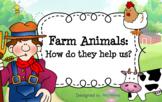 Farm Animals: How do they Help Us?