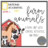 Farm Animals National Geographic Book Comprehension Unit