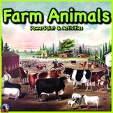 Farm Animals - PowerPoint & Activities