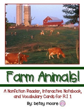 Farm Animals R.I.1 Nonfiction Text / Interactive Notebook Ask & Answer Questions