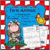 Farm Animals in Kindergarten  *Science  *  Language Arts  *  Math