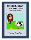 Spanish Farm Animal Vocabulary - Hide and Speak Game
