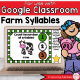 Farm Animals Syllables Game for Google Classroom Distance