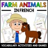 Farm Animals Activities and Games in French -  Les Animaux de Ferme en Français
