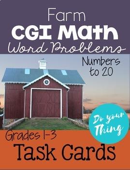 Farm CGI Math Word Problems 0-20 Task Cards Grades 1-3