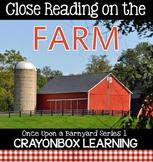 Farm Close Reading, Farm Non Fiction Passages, Writing - D