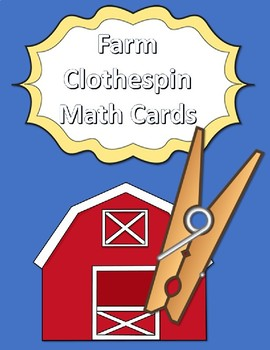 Farm Clothespin Task Card Number Activity