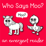 Farm Emergent Reader: Who Says Moo?