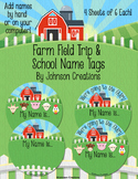 Farm Field Trip & School Name Tags