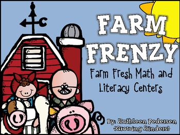 Farm Frenzy! Farm Fresh Math & Literacy Centers {Common Core Aligned!}