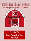 "Farm Friends Kindergarten Language Arts Common Core ""I Can"" Statements B2S"
