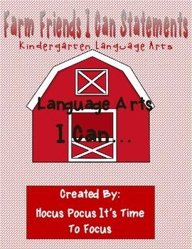 "Farm Friends Kindergarten Language Arts Common Core ""I Can"" Statements B2S"