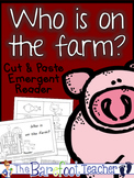 Farm Friends Who is on the Farm? Emergent Reader