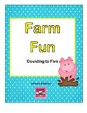 Farm Fun Counting to Five