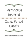 Farmhouse Inspired Class Period Labels