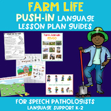 Farm Life PUSH-IN Language Lesson Plan Guides