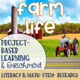 Farm Life Project-Based Learning & Enrichment for Literacy, Math and STEM