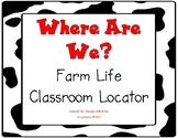 Farm Life Where Are We Classroom Locator
