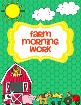 Farm Morning Work (Common Core Aligned) FREEBIE