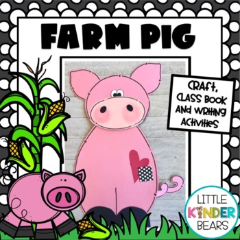 Farm Craft:  Pig Craft: FaLL and Spring Craft: Class Book and Writing Activities