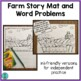 Farm Story Mat and Word Problems (simple addition and subtraction)