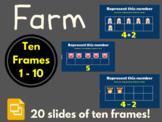 Farm Ten Frames 1 - 10 (Google Classroom, Math, Distance L