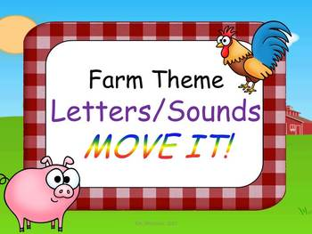 Farm Theme Letters and Sounds MOVE IT!