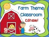 Farm Theme Classroom {Editable}