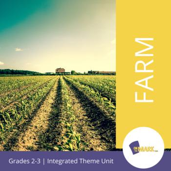 Farm Theme Unit Grade 2-3