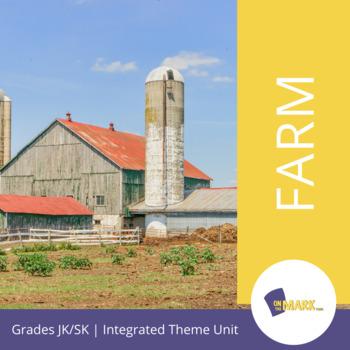 Farm Theme Unit JK/SK
