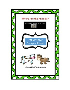 Farm Theme: Where Are the Animals?  Emergent Reader