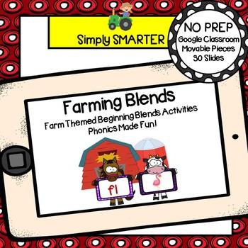 Farm Themed Beginning Blends Activities For GOOGLE CLASSROOM