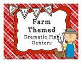 Farm Themed Dramatic Play Centers