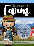 Farm Unit (Morning Work ONLY)