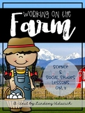 Farm Unit (Science and Social Studies Lessons ONLY)