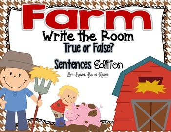 Farm Write the Room - True or False Sentences Edition