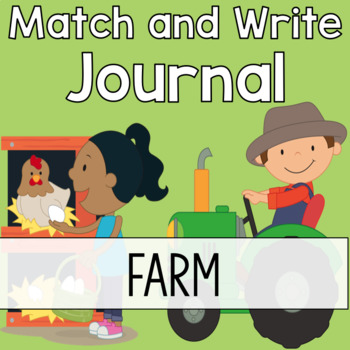 Farm Writing Journal:  Match & Write