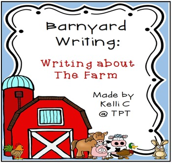 Writing About the Farm- Includes Information, Opinion and