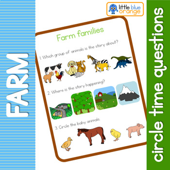 Farm animal families circle time questions