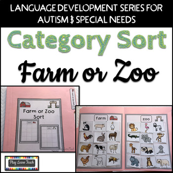 Farm or Zoo Sort for Autism and Early Childhood