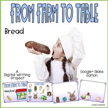 Farm to Table Bread Writing Google Slides™