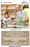 Farm to Table Series - Week 6 of 7
