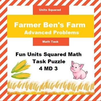 Farmer Ben's Farm: Units Squared Math Task 4.MD 3 Harder Problems
